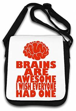 Brains Are Awesome I Wish Everyone Had One Funny O Schultertasche von Atprints