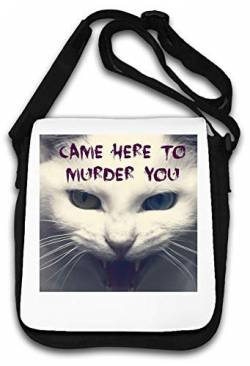 Came Here to Murder You Feral Cat Art Schultertasche von Atprints