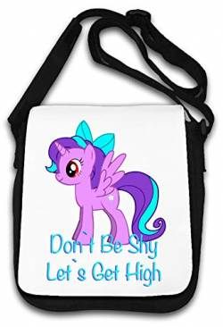 Don't Be Shy Let's Get High Funny Art Schultertasche von Atprints