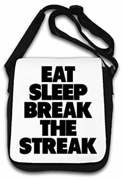 Eat Sleep Break The Streak Funny Meme Schultertasche von Atprints
