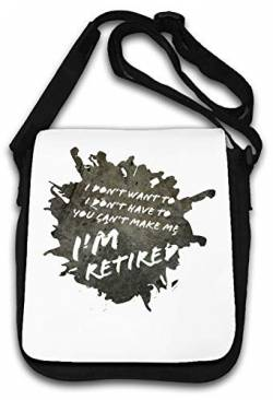 I Dont Want to I Dont Have to You Cant Make me Im Schultertasche von Atprints