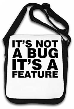 Its Not A Bug Its A Feature Funny top Schultertasche von Atprints