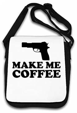 Make Me Coffee Funny Gun Graphic Schultertasche von Atprints