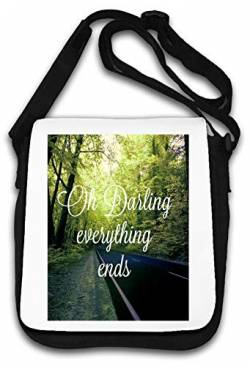 Oh Darling Everything Ends Emotional Art Schultertasche von Atprints