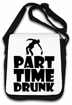 Part Time Drunk Funny Slogan Party Nightlife Schultertasche von Atprints