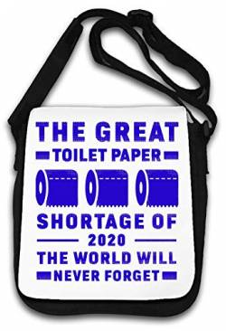 The Great Toilet Paper Shortage of 2020 Schultertasche von Atprints