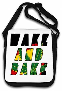 Wake and Bake Weed Ganja Smokers Slogan top Schultertasche von Atprints