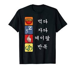 Eat Sleep K-Pop Repeat Koreanische Musik Pop Hangul Südkorea T-Shirt von Das Kulissenwerk