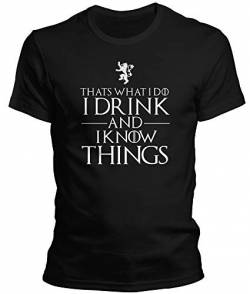 DragonHive Herren T-Shirt Thats What i do i Drink and i Know Things, Größe:L, Farbe:Schwarz von DragonHive