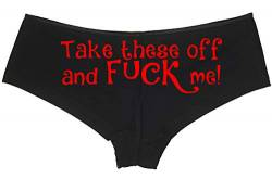 Knaughty Knickers Take These Off and Fuck Me Sexy Slutty Underwear Black Panties - Schwarz - Small von Knaughty Knickers