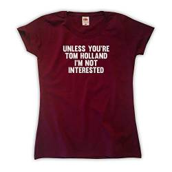 Outsider. Damen Unless You're Tom Holland I'm Not Interested T-Shirt - Burgund - Small von Outsider.