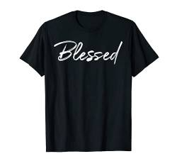 Christian Blessings Quote for Women Cute Blessed T-Shirt von P37 Design Studio Jesus Shirts