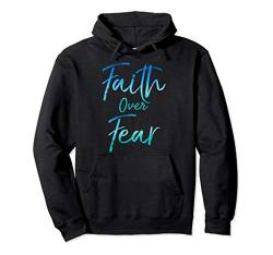 Cute Christian Quote for Women Jesus Saying Faith Over Fear Pullover Hoodie von P37 Design Studio Jesus Shirts