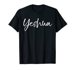 Hebrew Name of Jesus & Joshua Christian Worship Gift Yeshua T-Shirt von P37 Design Studio Jesus Shirts