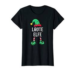 Damen Laute Elfe Partnerlook Familien Outfit Frauen Weihnachten T-Shirt von Partnerlook Weihnachten Familien Outfits by KaMi