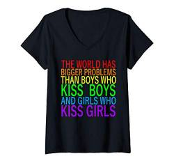 Damen Gay The World has bigger Problems than Boys & Girls who kiss T-Shirt mit V-Ausschnitt von Pride CSD Parade Outfit LGBT Geschenk Homo Love
