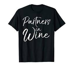 Cute Matching Wine Club Gifts for Women Partners in Wine T-Shirt von Wine Lover Design Studio