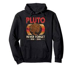 Never Forget Pluto Shirt. Retro Style Funny Space, Science Pullover Hoodie von Wowsome!