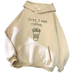 First I Need A Coffee Letter Print Sweatshirt Pullover Tops Bluse Womens Funny Letter Printed Hoodie Pullover Langarm Sweatshirt von oneforus